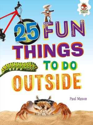 cover image of 25 Fun Things to Do Outside