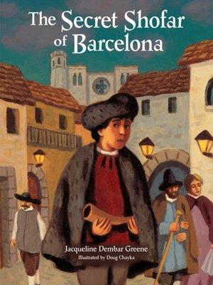 cover image of The Secret Shofar of Barcelona