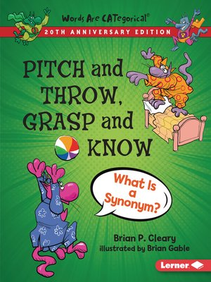cover image of Pitch and Throw, Grasp and Know