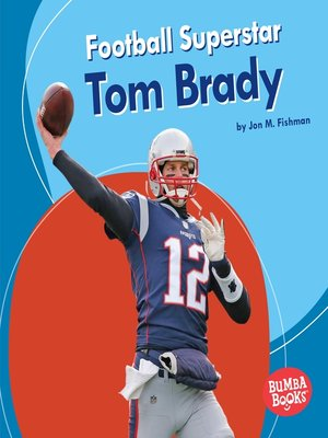 cover image of Football Superstar Tom Brady