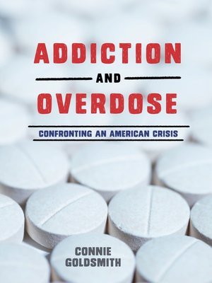 cover image of Addiction and Overdose