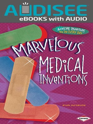 cover image of Marvelous Medical Inventions
