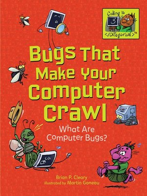 cover image of Bugs That Make Your Computer Crawl