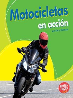cover image of Motocicletas en acción (Motorcycles on the Go)