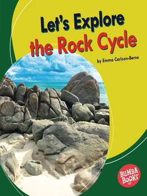 cover image of Let's Explore the Rock Cycle