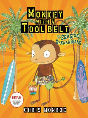 cover image of Monkey with a Tool Belt and the Seaside Shenanigans