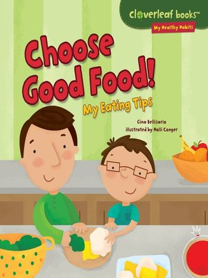 cover image of Choose Good Food!