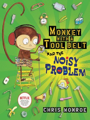 cover image of Monkey with a Tool Belt and the Noisy Problem