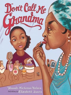 cover image of Don't Call Me Grandma