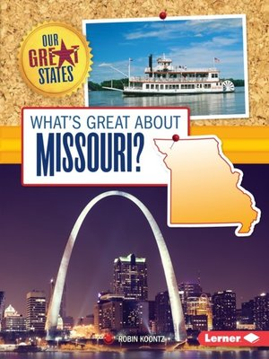 cover image of What's Great about Missouri?