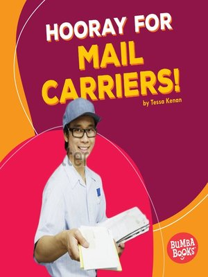 cover image of Hooray for Mail Carriers!
