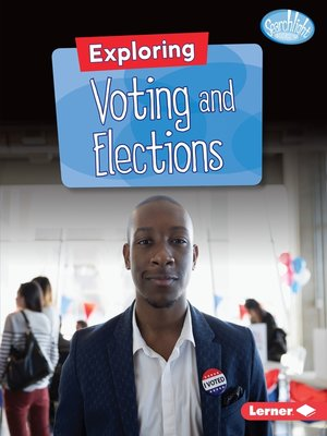 cover image of Exploring Voting and Elections