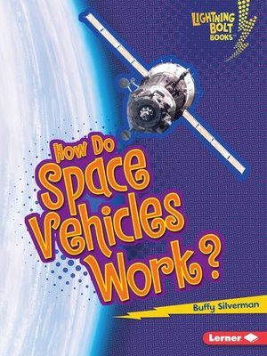 cover image of How Do Space Vehicles Work?