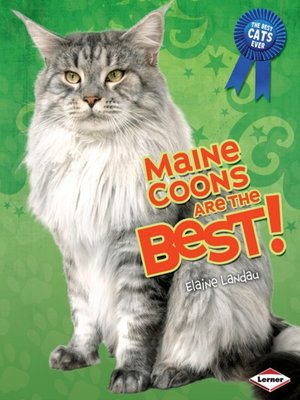 cover image of Maine Coons Are the Best!