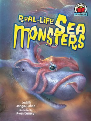 cover image of Real-Life Sea Monsters