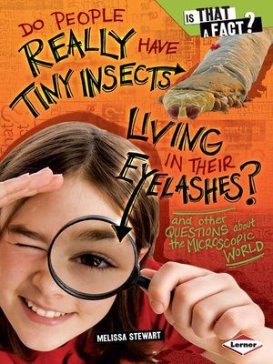 cover image of Do People Really Have Tiny Insects Living in Their Eyelashes?