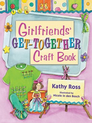 cover image of Girlfriends' Get-Together Craft Book