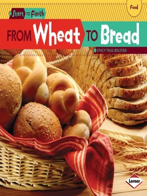 cover image of From Wheat to Bread