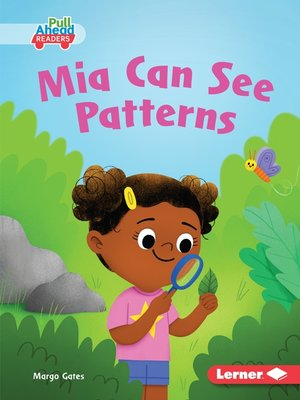 cover image of Mia Can See Patterns