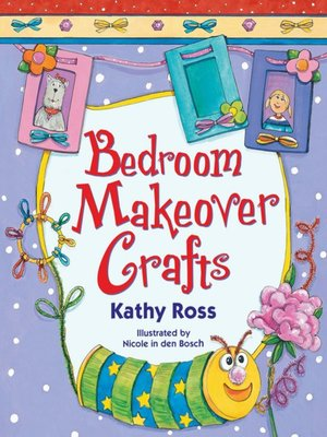 cover image of Bedroom Makeover Crafts