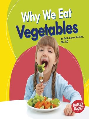 cover image of Why We Eat Vegetables