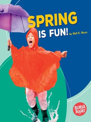 cover image of Spring Is Fun!