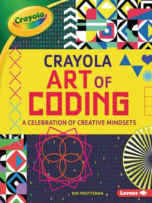 cover image of Crayola ® Art of Coding