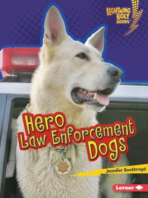 cover image of Hero Law Enforcement Dogs