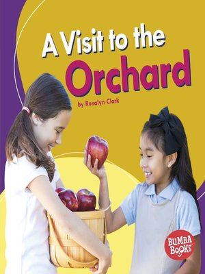 cover image of A Visit to the Orchard