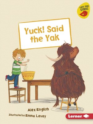 cover image of Yuck! Said the Yak