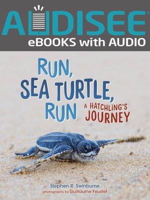 cover image of Run, Sea Turtle, Run