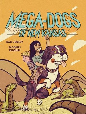cover image of Mega-Dogs of New Kansas
