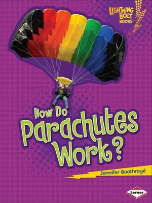 cover image of How Do Parachutes Work?
