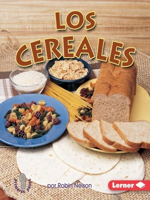 cover image of Los cereales (Grains)
