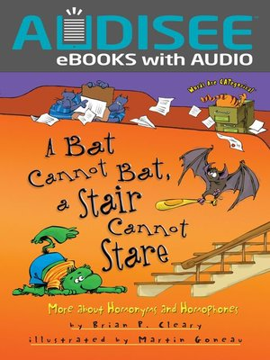 cover image of A Bat Cannot Bat, a Stair Cannot Stare
