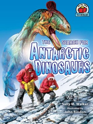 cover image of The Search for Antarctic Dinosaurs