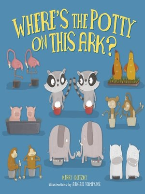cover image of Where's the Potty on This Ark?