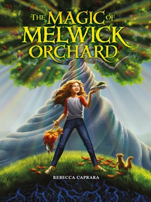 cover image of The Magic of Melwick Orchard
