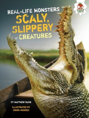 cover image of Scaly, Slippery Creatures