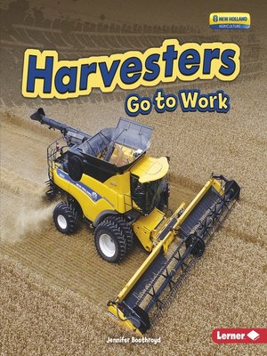 cover image of Harvesters Go to Work