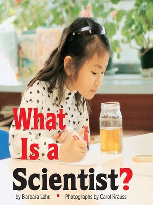 cover image of What is a Scientist?