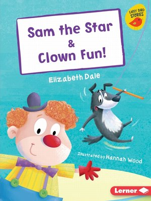 cover image of Sam the Star & Clown Fun!
