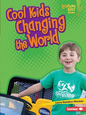 cover image of Cool Kids Changing the World