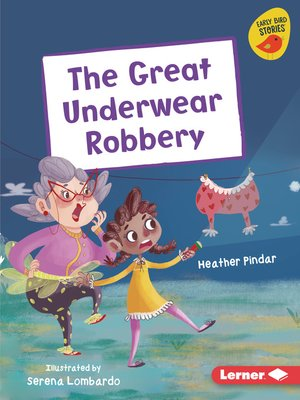 cover image of The Great Underwear Robbery