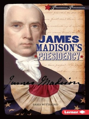 cover image of James Madison's Presidency