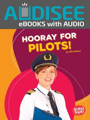 cover image of Hooray for Pilots!