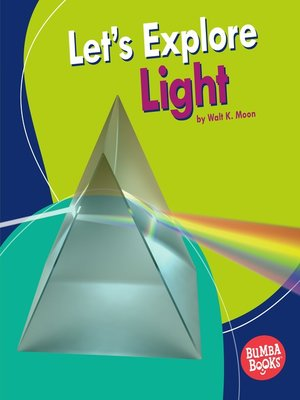 cover image of Let's Explore Light