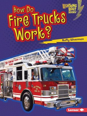 cover image of How Do Fire Trucks Work?