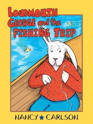 cover image of Loudmouth George and the Fishing Trip