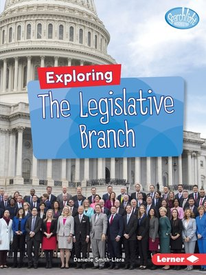 cover image of Exploring the Legislative Branch